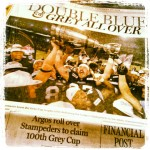 National Post Front Page: Grey Cup Champions